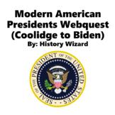 Modern American Presidents Webquest (Coolidge to Obama)