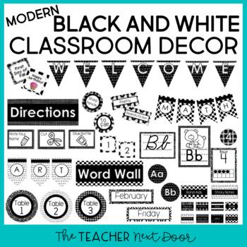 Modern Black And White Classroom Decor By The Teacher Next Door Tpt