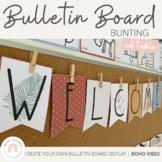 Modern BOHO VIBES Editable Bulletin Board Banners | Neutral Classroom Bunting