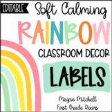 Rainbow Classroom Decor LABELS Soft Calm and Happy