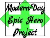 Modern-Day Epic Hero Project