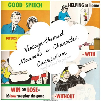 Modern-Day Manners Curriculum (Vintage-Themed)