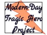 Modern-Day Tragic Hero Project
