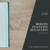Modern Invention Reflection