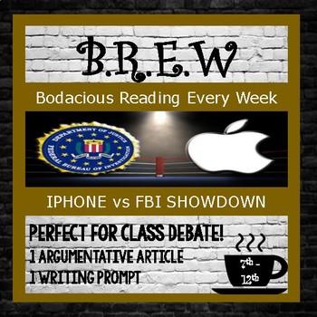 Modern Issues Reading:  Iphone vs FBI, Argumentative