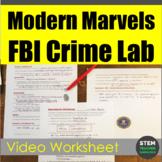 Modern Marvels: FBI Crime Lab Video Worksheet