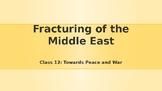 Modern Middle East History Lesson 12/14: Towards Peace and War