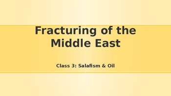 Modern Middle East History Lesson 3/14: Salafism and Oil