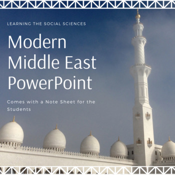 Modern Middle East PowerPoint and Note Sheet