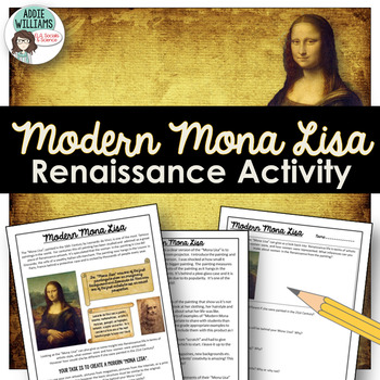 Renaissance Activity - Create a Modern Mona Lisa