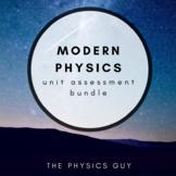 Modern Physics Complete Course Unit Test/Assessment Bundle Editable