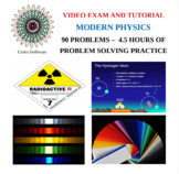 Modern Physics Problem Solving Video Exam and Tutorial