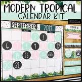 Modern Tropical Calendar Kit