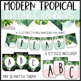 Modern Tropical Classroom Decor | Editable Banners