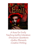 Modernism - Southern Gothic - A Rose for Emily