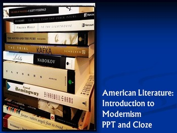 Modernism Unit Introduction: PPT and Cloze