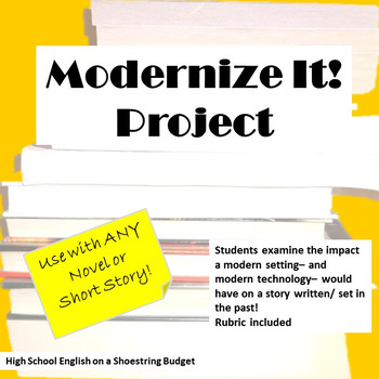 Modernize It Project, Works with any Novel or Short Story