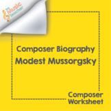 Modest Mussorgsky | Composer Biography & Worksheet