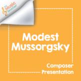 Modest Mussorgsky | Composer Presentation & Interactive Quiz