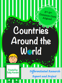 Country Research Project 3-5 CCSS Aligned with Differentia