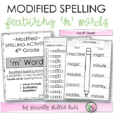 Modified Spelling Activities    Featuring 'm' Words    4th Grade