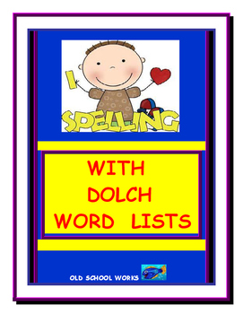 Dolch Words and Spelling Activities
