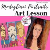 Self-Portraits Complete Art Lesson: Modigliani-Style