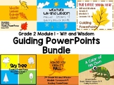 Module 1 Grade 2 Wit and Wisdom Guiding PowerPoints
