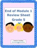 End of Module 1 Review Sheet - Grade 5 (Eureka Math / Engage New York)