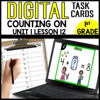 Counting on to Find the Missing Addend DIGITAL TASK CARDS