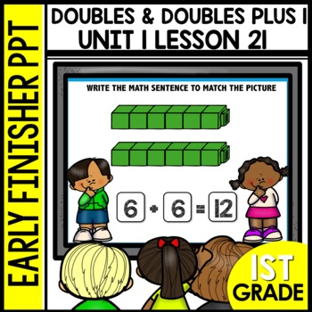 Early Finishers Activities | Doubles | Doubles Plus 1 | Module 1 lesson 21