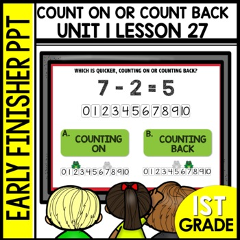 Early Finishers Activities | Counting on or Counting Back | Module 1 Lesson 27