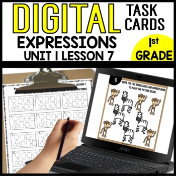 MATH DIGITAL TASK CARDS [write expressions]