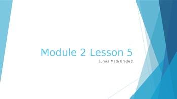 Module 2 Lesson 5 Eureka Math Grade 2