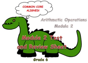 Module 2 Test and Review (Arithmetic Operations) Grade 6