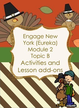 Engage NY Module 2 Topic B activities and more