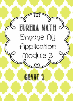 Eureka Math Applications Grade 2 Engage NY Module 3