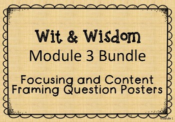 Module 3 Essential, Focusing, and Content Framing Questions Posters
