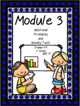 Module 3, Tests and Supplements, 1st Grade, Engage New York