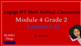 Module 4 Engage NY Math Bitmoji Classroom ( Grade 2 Lessons 1-31)