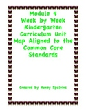 Module 4 Kindergarten Curriculum Map Aligned to the Common