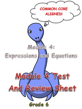 Module 4 Test and Review (Expressions and Equations) Grade 6