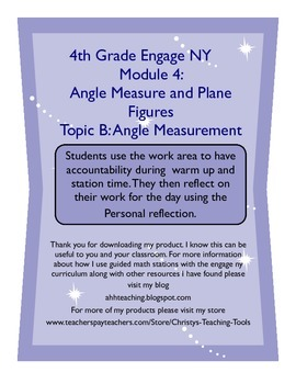 Eureka Math/Engage NY Module 4 Topic B Station Guide and Reflection Sheet