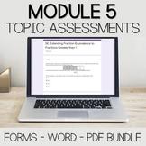 Module 5 Assessment Bundle - Fourth Grade