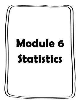 Module 6 Statistics Notesheets