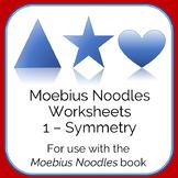 Moebius Noodles Math Worksheets 1 - Symmetry