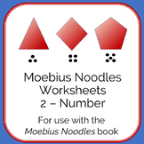 Moebius Noodles Math Worksheets 2 - Number