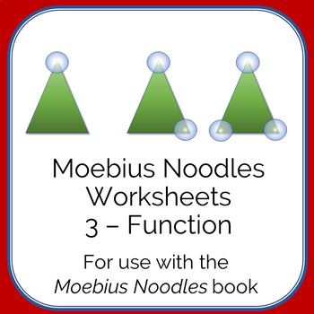 Moebius Noodles Math Worksheets 3 - Function