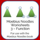 Moebius Noodles Math Worksheets 3 - Function