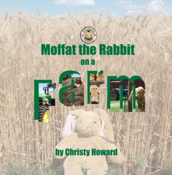 Moffat The Rabbit On A Farm Softcover Book